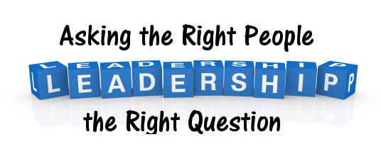 leadership asking the right questions Many leaders are unaware of the amazing power of questions our conversations  may be full of requests and demands, but all too often we are not asking for.