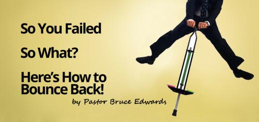 bounce back by pastor bruce edwards
