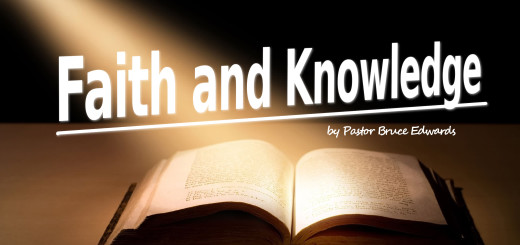 faith and knowledge by pastor bruce edwards