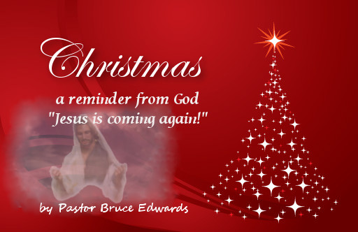jesus is coming again merry christmas and remember he is