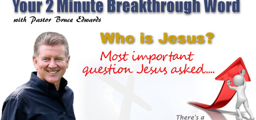 Who is Jesus by pastor Bruce Edwards