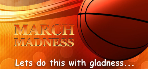 March Madness by Pastor Bruce Edwards