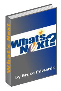 What's Next by Pastor Bruce Edwards