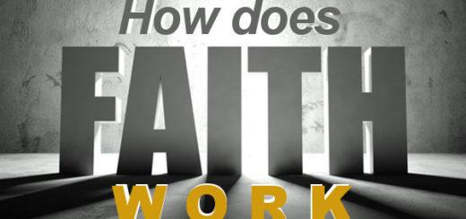 how does faith work by pastor bruce edwards