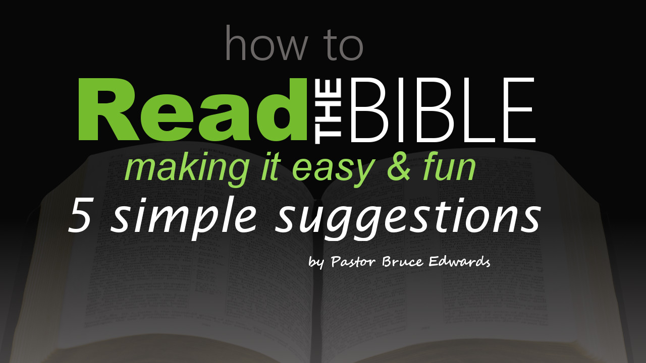 How to read the bible 5 simple suggestions to make easy for How to read a foundation plan