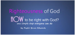 righteousness of god by pastor bruce edwards