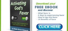 activating god's favor by pastor bruce edwards