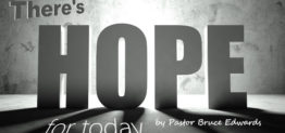 hope for today by Pastor Bruce Edwards