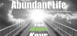 abundant life by pastor bruce edwards