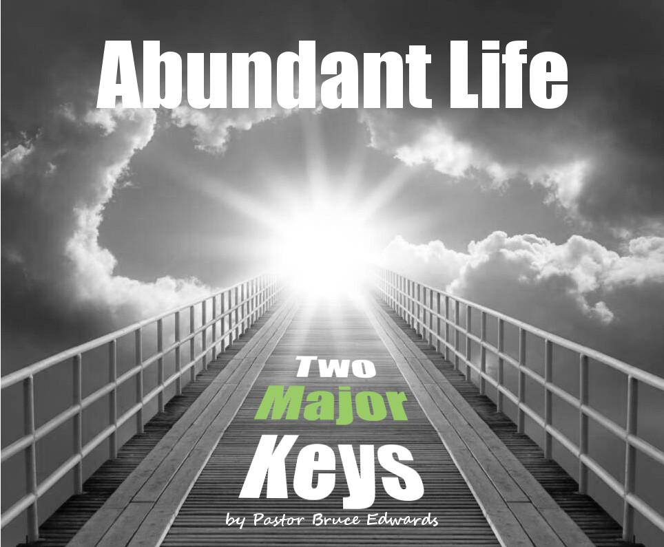 Abundant Living Abundant Life �...
