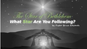 star of bethlehem by pastor bruce edwards